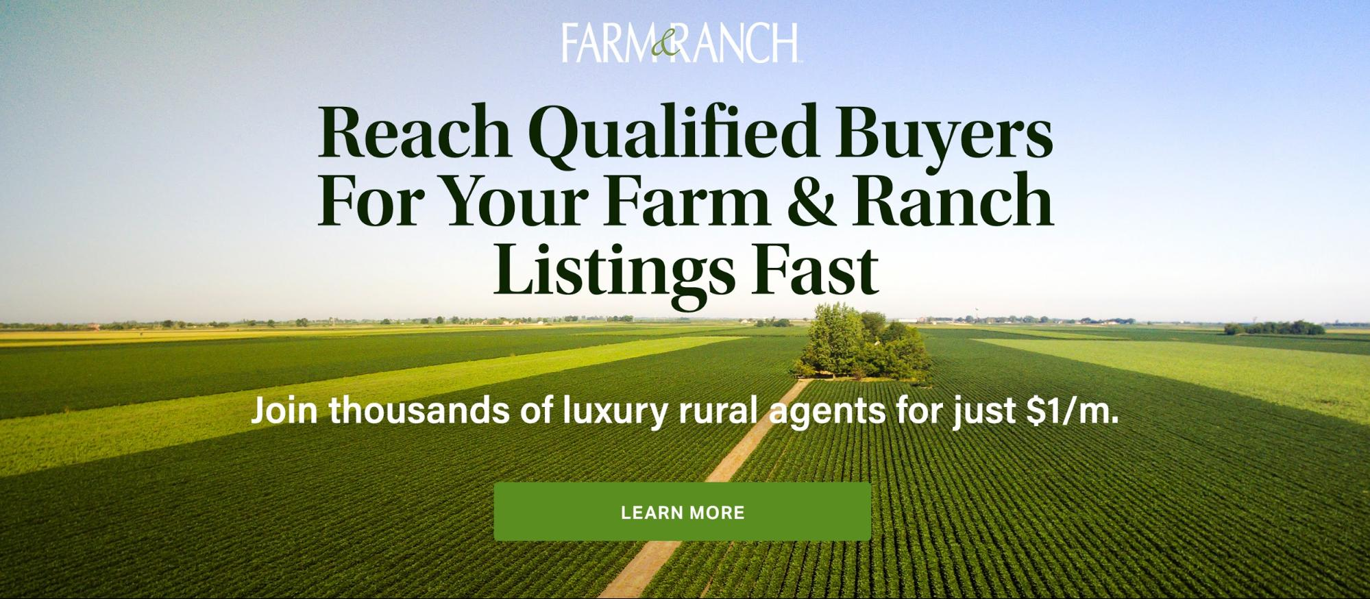 Reach Qualified Buyers For Your Farm & Ranch Listing Fast